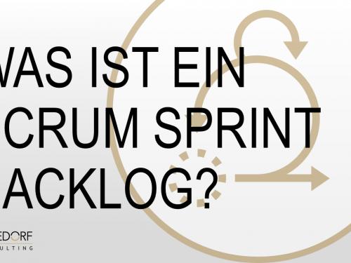 Was ist ein Scrum Sprint Backlog?